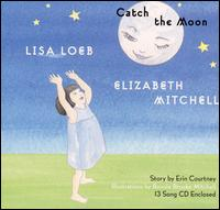 Lisa Loeb/Elizabeth Mitchell - Catch the Moon