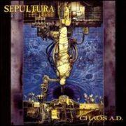 Sepultura - Chaos A.D. [Bonus Tracks]