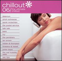 Various Artists - Chillout 06: The Ultimate Chillout