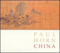 Paul Horn - China [Bonus Tracks]