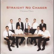 Straight No Chaser - Christmas Cheers