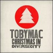Tobymac - Christmas in DiverseCity