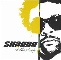 Shaggy - Clothes Drop [Bonus Tracks]