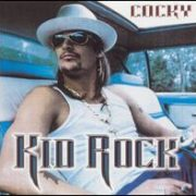 Kid Rock - Cocky [Clean]