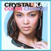 Crystal Kay - Color Change! [Bonus DVD]