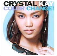 Crystal Kay - Color Change!
