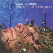 Blue October - Consent to Treatment