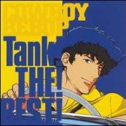 Yoko Kanno - Cowboy Bebop Tank! The! Best!