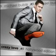Michael Bublé - Crazy Love: Hollywood Edition