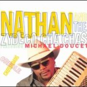 Nathan & The Zydeco Cha-Chas - Creole Crossroads