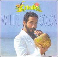 Willie Colón - Criollo