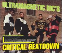 Ultramagnetic MC's - Critical Beatdown [Bonus Tracks]