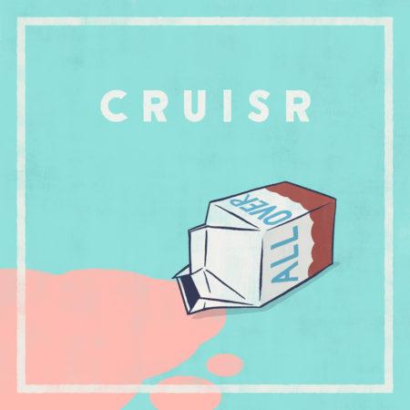 CRUISR - All Over