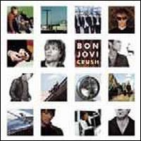 Bon Jovi - Crush [Special Edition] [Bonus Tracks]