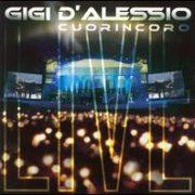 Gigi d'Alessio - Cuorincoro: Live 2005