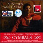 Vinicius Cantuaria - Cymbals