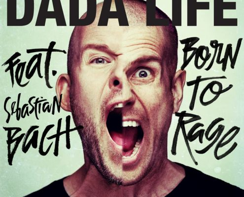 Dada Life - Born To Rage