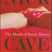 Nick Cave - Death of Bunny Munro