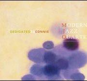 The Modern Jazz Quartet - Dedicated to Connie
