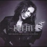 H.I.M. - Deep Shadows and Brilliant Highlights [Bonus Tracks]