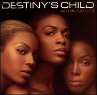 Destiny's Child - Destiny Fulfilled [DualDisc]