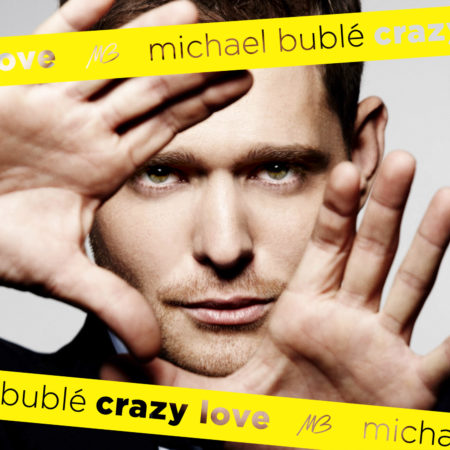 Michael Bublé - Crazy Love [Expanded Edition]