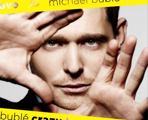 Michael Bublé - Crazy Love [Expanded Edition]