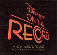 Disney's On the Record [Original Cast Recording] - Disney's On the Record [Original Cast Recording]