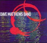 Dave Matthews Band - Don't Drink the Water