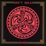 Gov't Mule - Dose