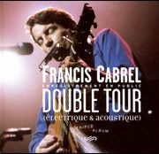 Francis Cabrel - Double Tour