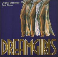 Dreamgirls [Original Broadway Cast] [Special Edition] - Dreamgirls [Original Broadway Cast] [Special Edition]
