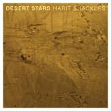 Desert Stars - Habit Shackles