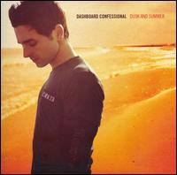 Dashboard Confessional - Dusk and Summer [Best Buy Deluxe Edition]