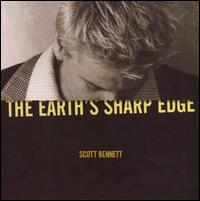 Scott Bennett - Earth's Sharp Edge