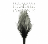 Ely Guerra - Hombre Invisible