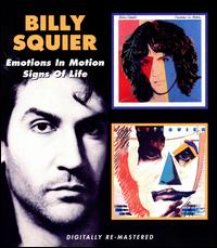 Billy Squier - Emotions in Motion/Signs of Life
