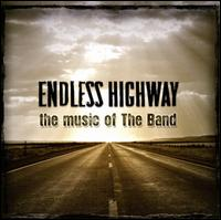 Various Artists - Endless Highway: The Music of the Band [Bonus Disc]