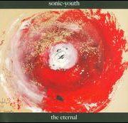 Sonic Youth - Eternal [Bonus Tracks]