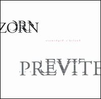 John Zorn & Bobby Previte - Euclid's Nightmare