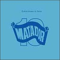 Various Artists - Everything Is Nice: Matador Records 10th Anniversary Anthology