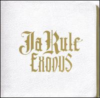 Ja Rule - Exodus [Clean]