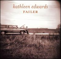 Kathleen Edwards - Failer