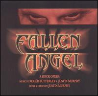 Fallen Angel: A Rock Opera - Fallen Angel: A Rock Opera