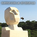 Grapefruit Sound Lab - 21st Century Man