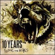 10 Years - Feeding the Wolves