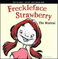 Freckleface Strawberry - Freckleface Strawberry