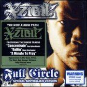 Xzibit - Full Circle [Bonus Tracks]