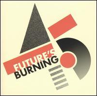 Various Artists - Future's Burning