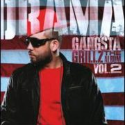 Drama - Gangsta Grillz: The Album